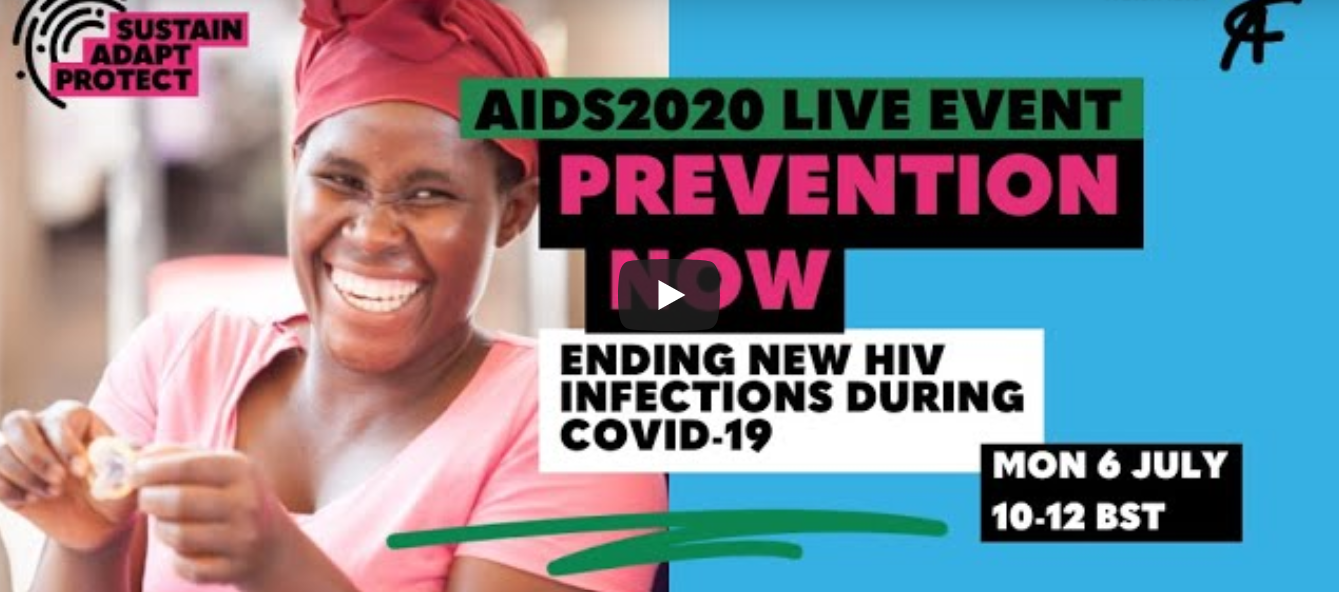 Prevention now: ending new HIV infections during COVID-19 - an event at AIDS 2020